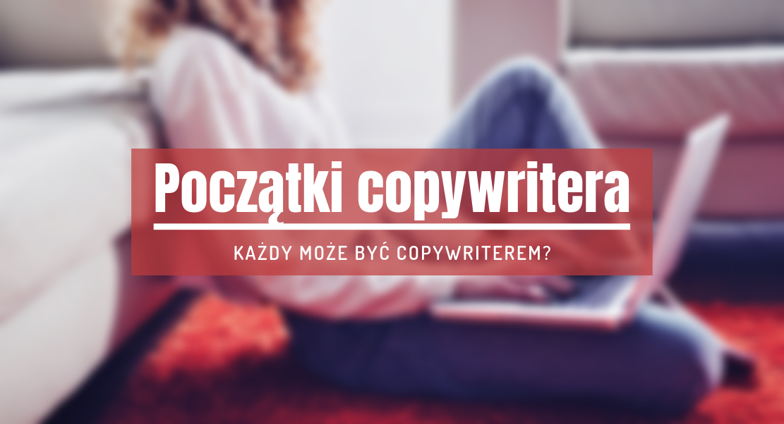 poczatki copywriting