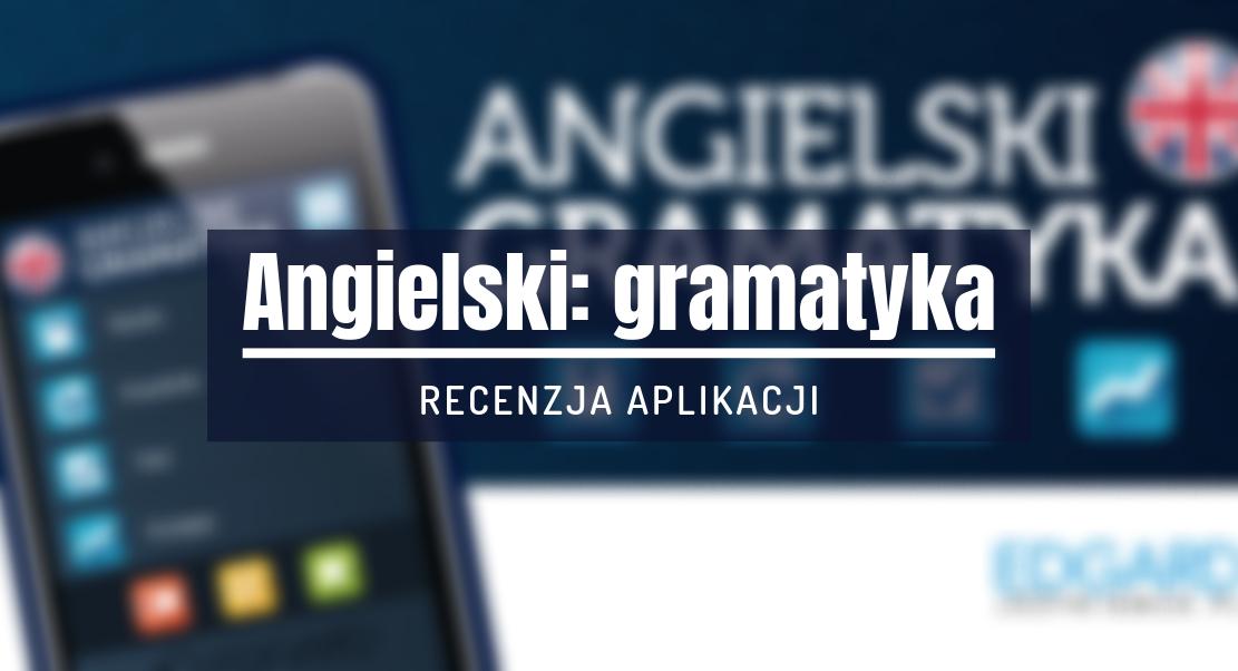 angielski gramatyka recenzja aplikacji