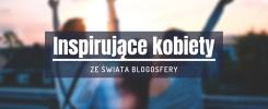 inspirujące kobiety świata blogosfery