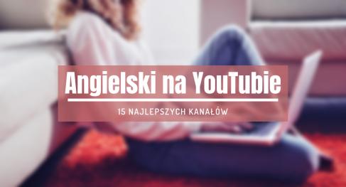 najlepsze kanały angielski youtube