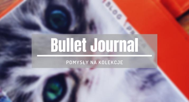 pomysły na kolekcje bullet journal