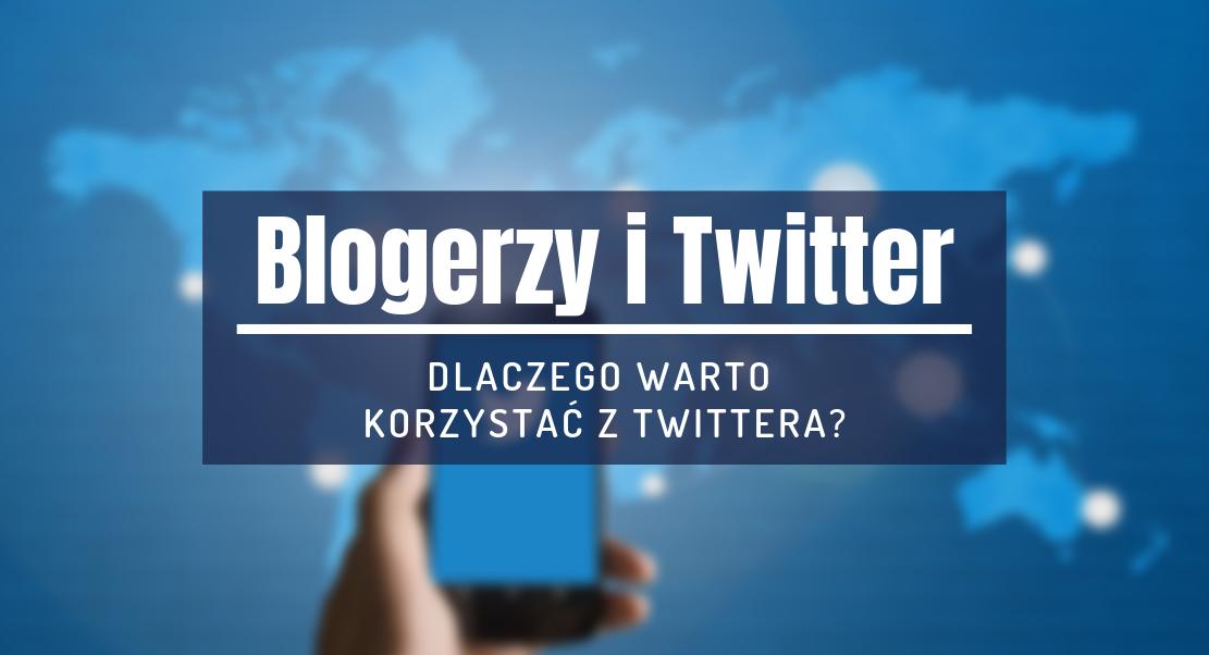 blogerzy twitter