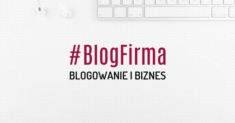 blogirma grupa biznesowa dla blogerów