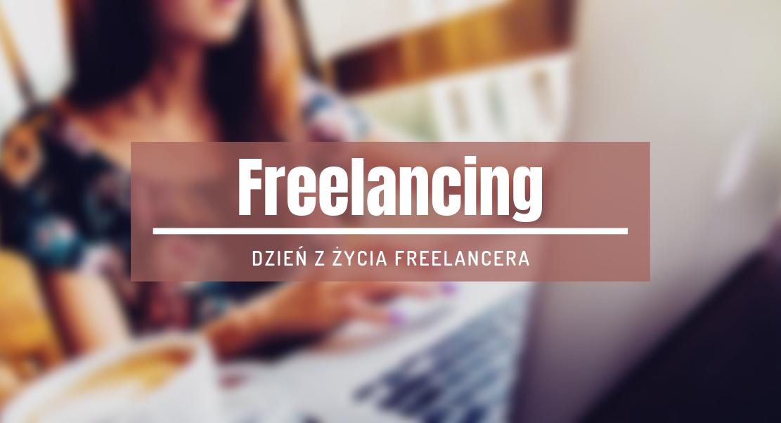 dzień z życia freelancera