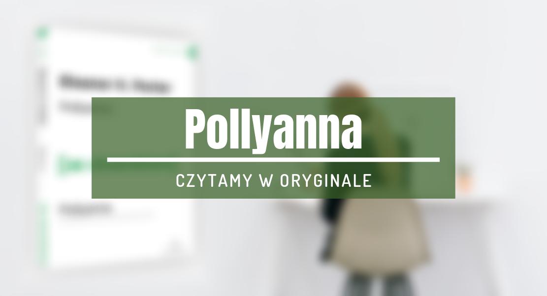 pollyanna czytanie w oryginale