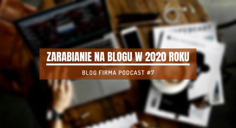 zarabianie na blogu 2020